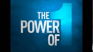 6-8-14 The Power Of One-A Dream Realized