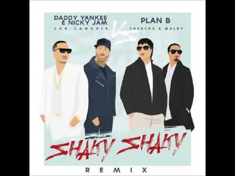 Daddy Yankee - Shaky Shaky Remix - Feat, Nicky Jam, Plan B.