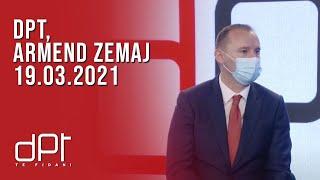 DPT, Armend Zemaj - 19.03.2021