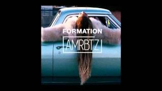 Beyonce - Formation (amrbtz Edit)