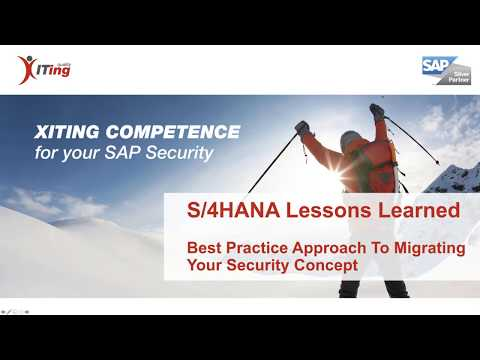 S/4HANA Lessons Learned - Best Practice Approach To Migrating Your Security Concept