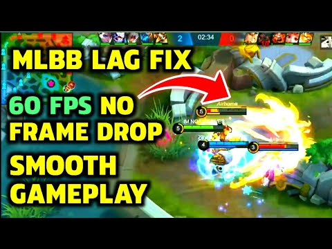 [2020] HOW TO FIX FPS DROP And LAG GAMEPLAY || MOBILE LEGENDS BANG BANG
