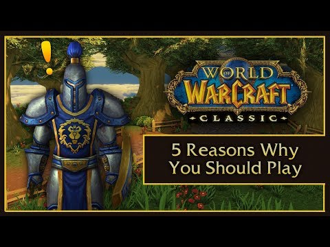 5 REASONS TO PLAY CLASSIC WOW - RETAIL VS. VANILLA