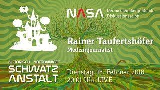 NASA #21 - heute mit Medizinjournalisten Rainer Taufertshöfer