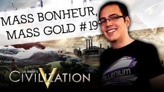 Civilization V FR -  Mass bonheur, Mass gold #19