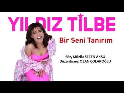 Yıldız Tilbe, Bir Seni Tanırım 2018 Söz-Müzik Sezen Aksu, Düzenleme: Ozan Çolakoğlu