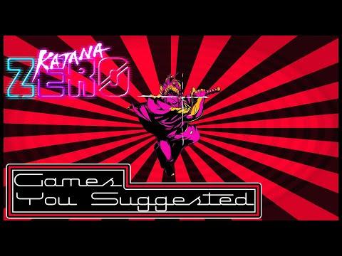 Games YOU suggested: Katana Zero  