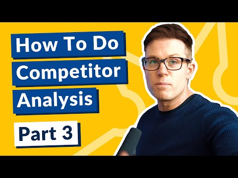 How To Do Competitor Analysis: Part 3 - How To Analyse Your Competitors' PPC