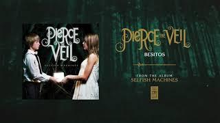 """Pierce The Veil """"Besitos"""""""