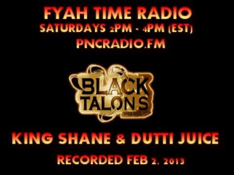 BLACK TALONS 357_FYAH TIME on PNC RADIO (02/02/2013)