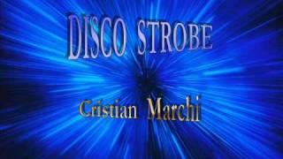 DISCO STROBE - Cristian Marchi (Radio MIX)