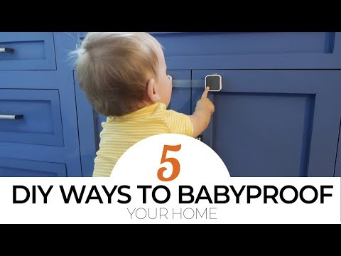 TOP 5 DIY Ways to Babyproof Your Home!
