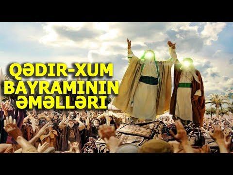 Qədir-Xum bayramının əməlləri