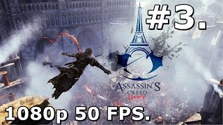 3. Assassins Creed Unity (PC Playthrough) - An Assassin Revealed [1080p/50FPS]