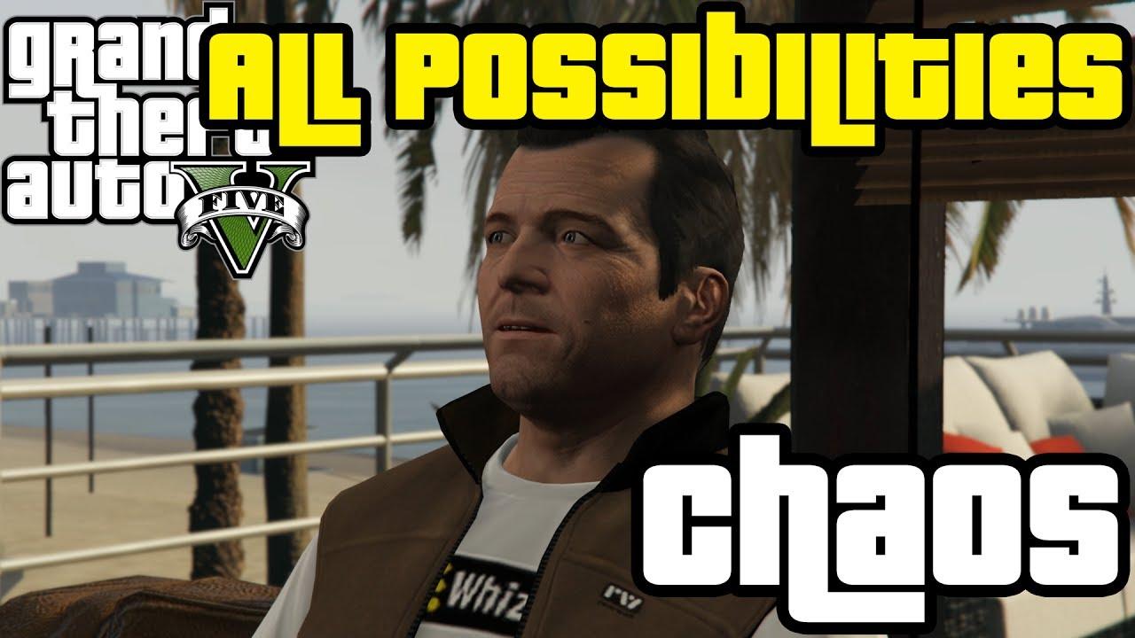 GTA V - Chaos (All Possibilities)
