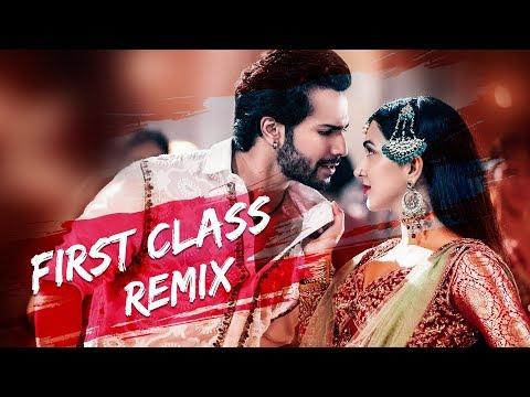 first-class-(remix)-|-dexter-beats-|-varun-dhawan-,-alia-bhatt,-kiara-|-arijit-singh-|-remix-songs