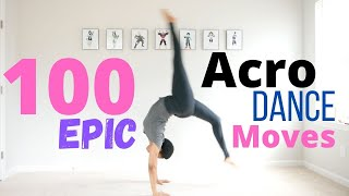 100 Epic Acro Dance Moves...how many can you do? #dancerchallenge