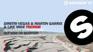 Dimitri Vegas,Martin Garrix, Like Mike-Tremor (Sensation 2014 Anthem)[Original Mix]