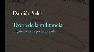 #RbMrecomienda: Entrevista sobre 'Teoría de la militancia' (Ciudad Clinamen, 2018)