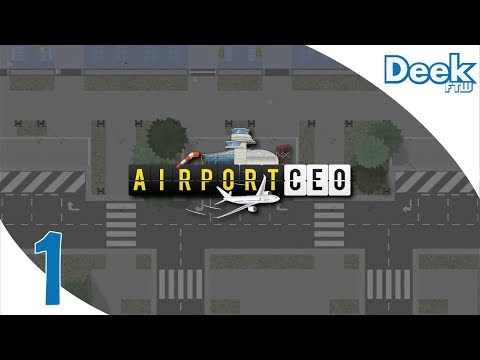 Let's Play Airport CEO - 1 - Starting the Airport Terminal & Parking (Tips/Guide Series, Gameplay)