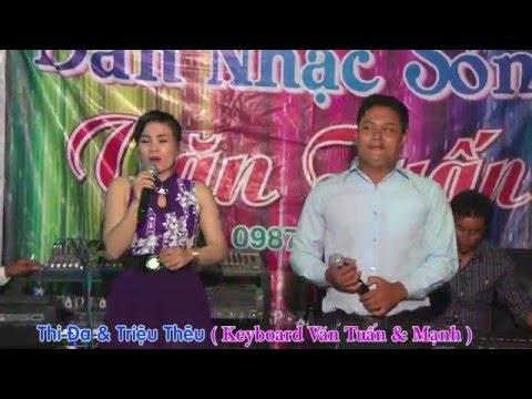 Nhạc Sóng Văn Tuấn - Thi Đa & Triệu Thêu  | Hoàng Camera