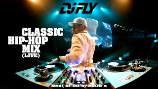 Dj Fly - Classic Hip Hop Mix (Live)