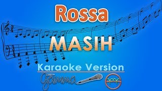 Download Rossa - Masih (Karaoke) | GMusic
