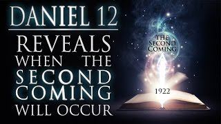 Daniel 12 Reveals When the Second Coming Will Occur! thumbnail