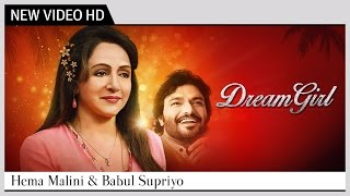 Dream Girl (Music Video) - Hema Malini & Babul Supriyo