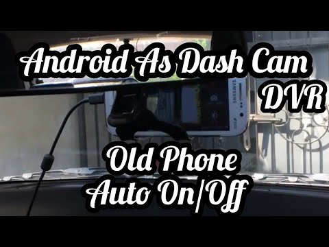 Install Old Phone As Dashcam In Car