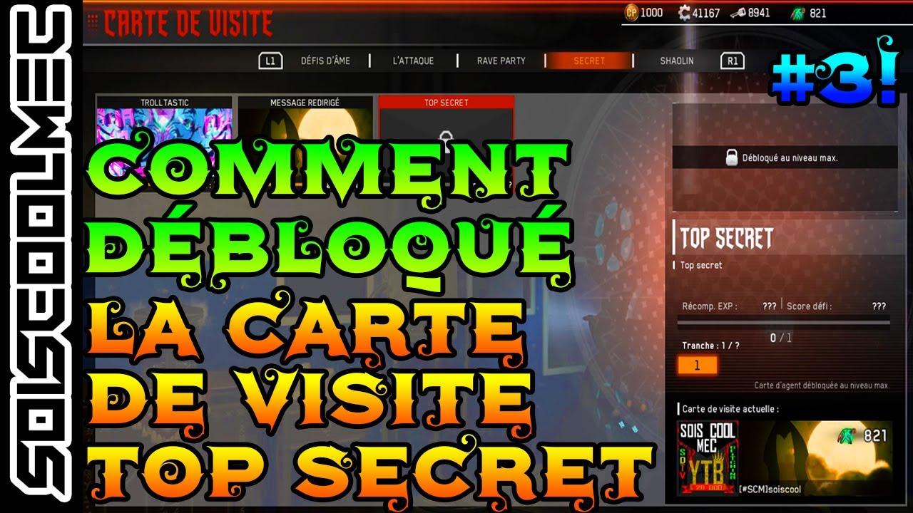 COMMENT DEBLOQUE LA CARTE DE VISITE TOP SECRET N3 TUTO DLC3 ATTACK COD IW ZOMBIE