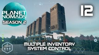 Multiple Inventory System Control - Planet Nomads Season 2 - 12