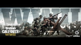 Call Of Duty: WWII Review | The Geekiverse Reviews