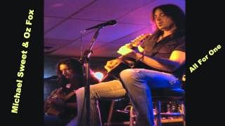 Michael Sweet & Oz Fox  ( All For One ) Acoustic