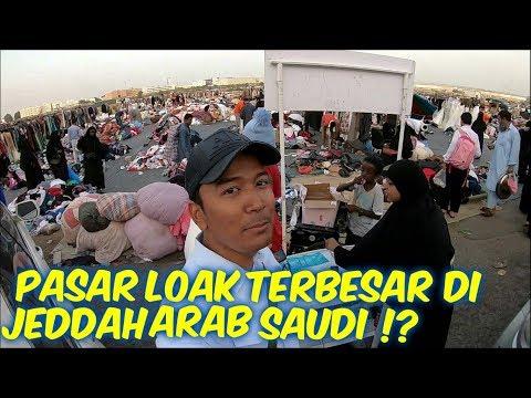 PASAR LOAK DI JEDDAH ARAB SAUDI. .