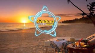 Chillout Best Relaxing Music Mix #6 2015 HD New & Best Chillout Mix (Chillout World Music)