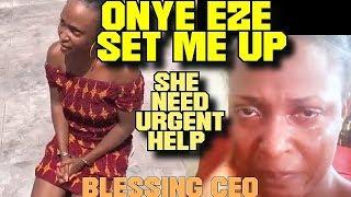 ENGLISH FULL STORY:NO Stunt Onye Eze Set me up FOR REAL