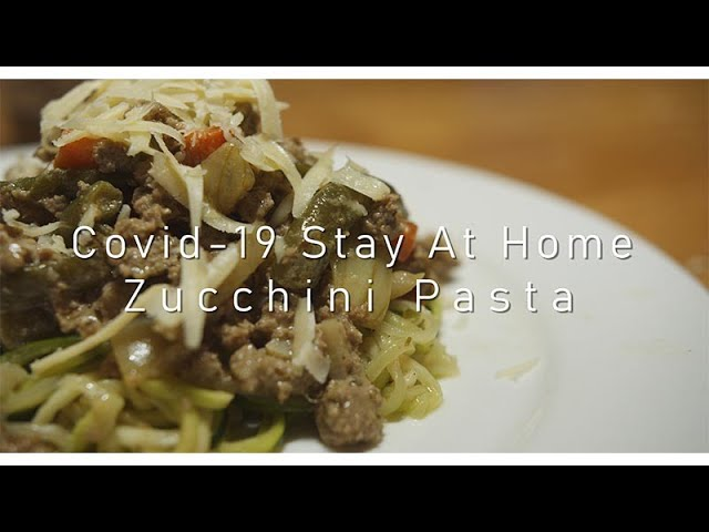 COVID-19 ZUCCHINI PASTA | Healthy Meal | Lock down food