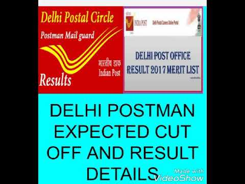 DELHI POSTMAN EXPECTED CUT OFF(minimum) AND RESULT DETAILS