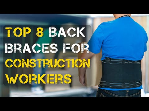 Top 8 Best Back Braces for Construction Workers