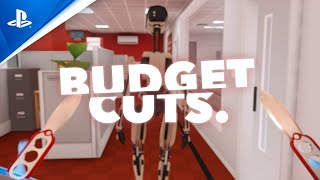 Budget Cuts - Launch Trailer   PS VR