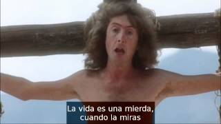 Siempre mira el lado brillante de la vida (La vida de Brian - Monty Python)