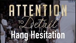 The Hang Hesitation: Unstoppable Move (Full Tutorial)