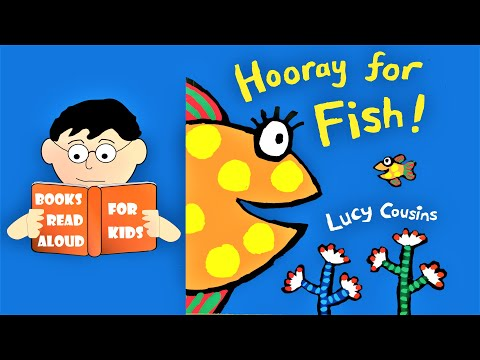 5 Minute Bedtime Story | Hooray For Fish! By Lucy Cousins Read Aloud By Books Read Aloud For Kids