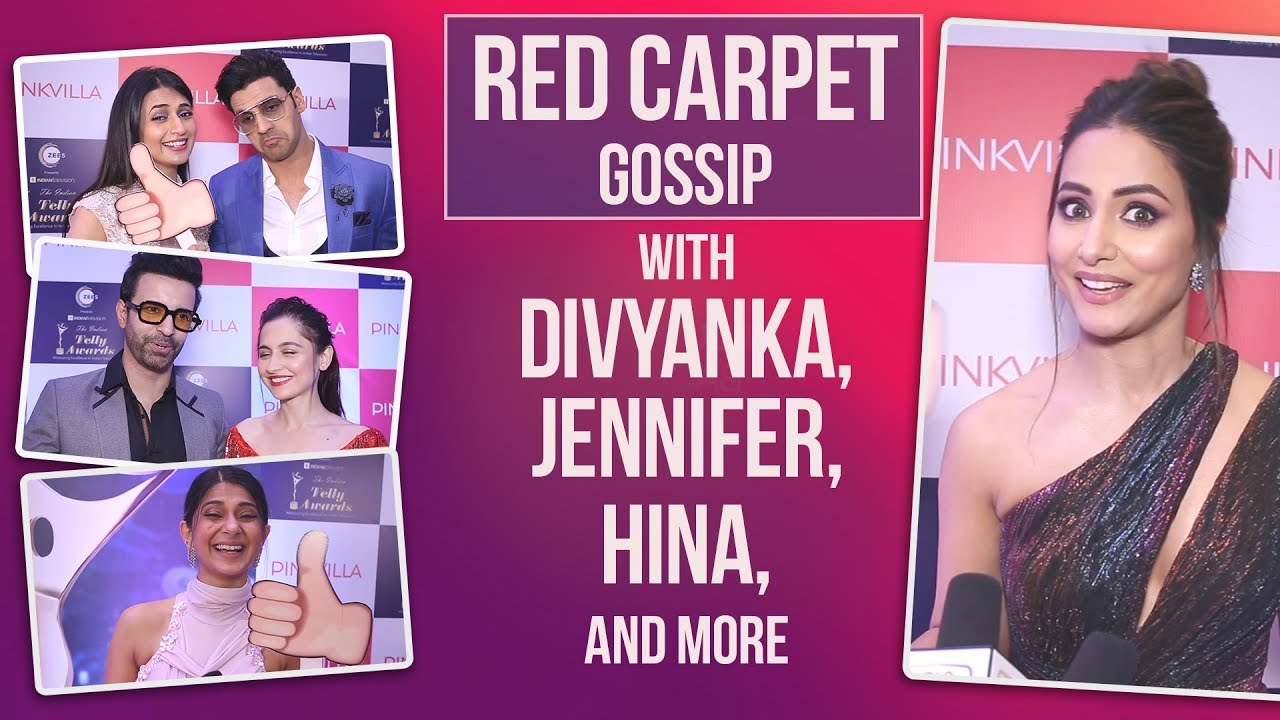 Red Carpet Gossip with Divyanka, Jennifer, Hina, Surbhi and more | Indian Telly Awards 2019