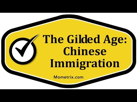 The Gilded Age: Chinese Immigration