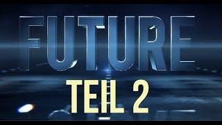 Folge 2: Future