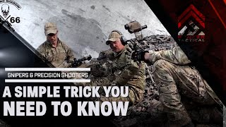 Snipers & Precision Shooters   A Simple Trick You Need to Know