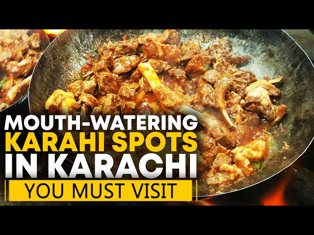 Three Mouth-Watering Karahi Spots In Karachi | Must Visit