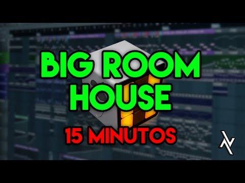 Cómo hacer BIG ROOM HOUSE en 15 MINUTOS - FL STUDIO